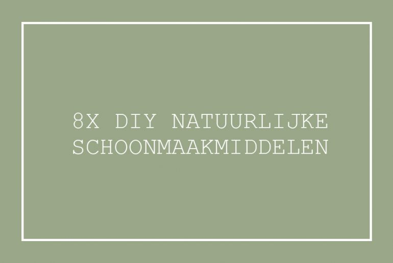 diy natuurlijke schoonmaakmiddelen