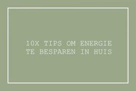 Energie besparen in huis tips