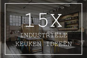 Industriële keuken ideeën